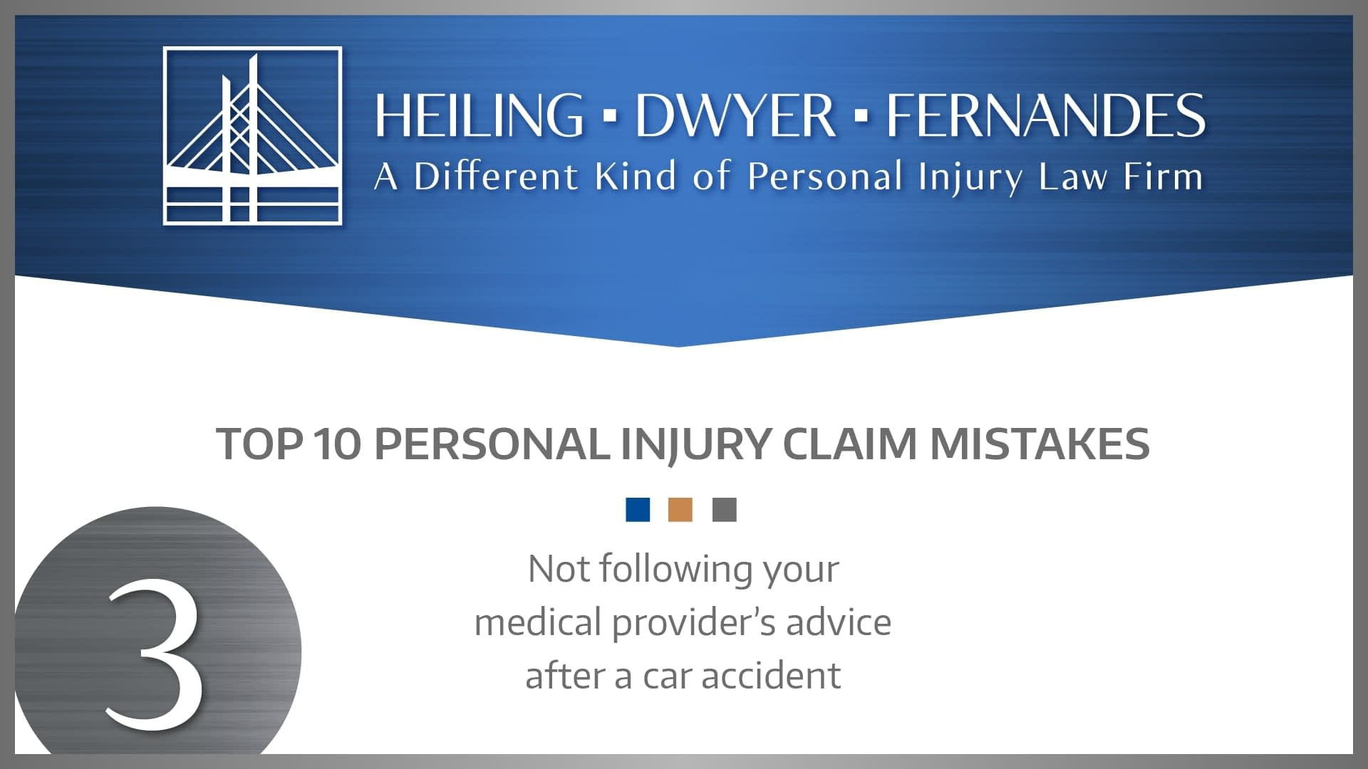 #3 MISTAKE: Not following your medical provider's advice after a car accident.