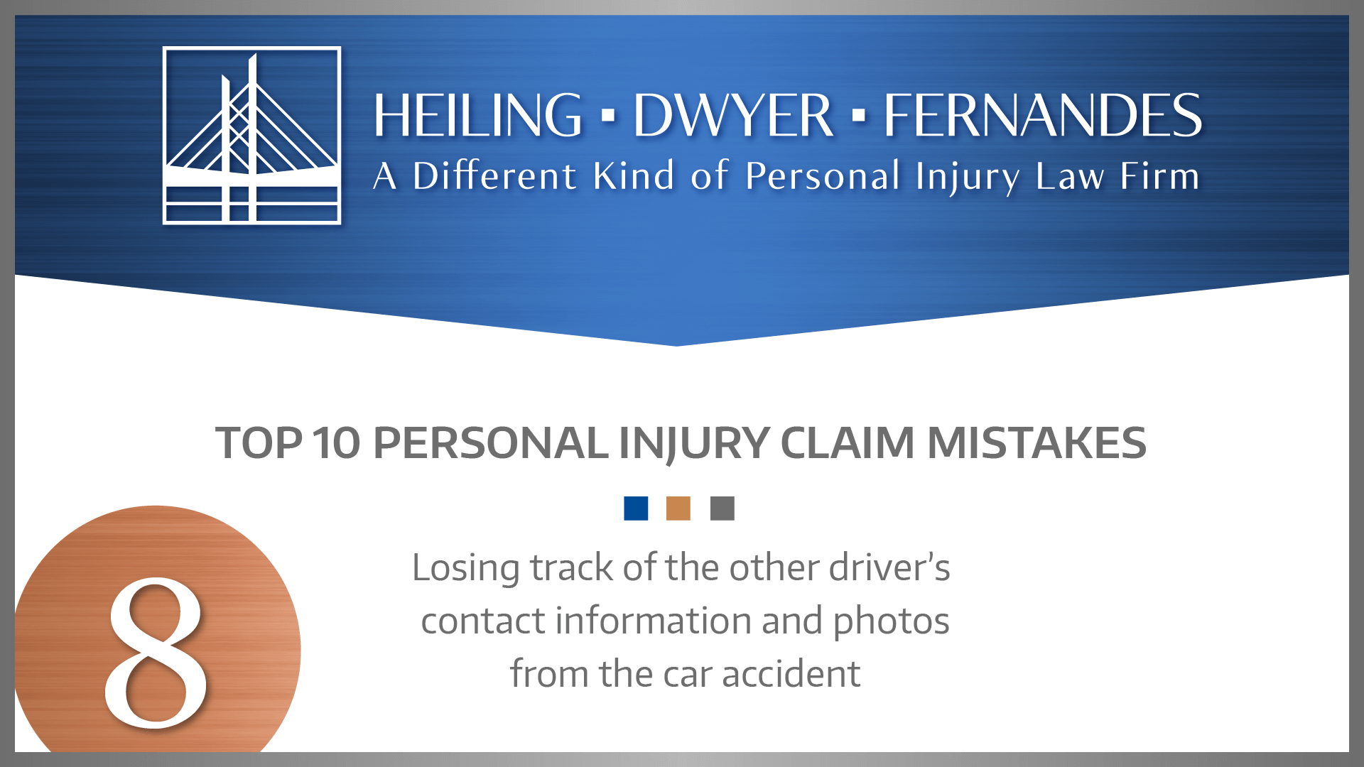 #8 MISTAKE: Losing track of the other driver's contact information and photos from the car accident.