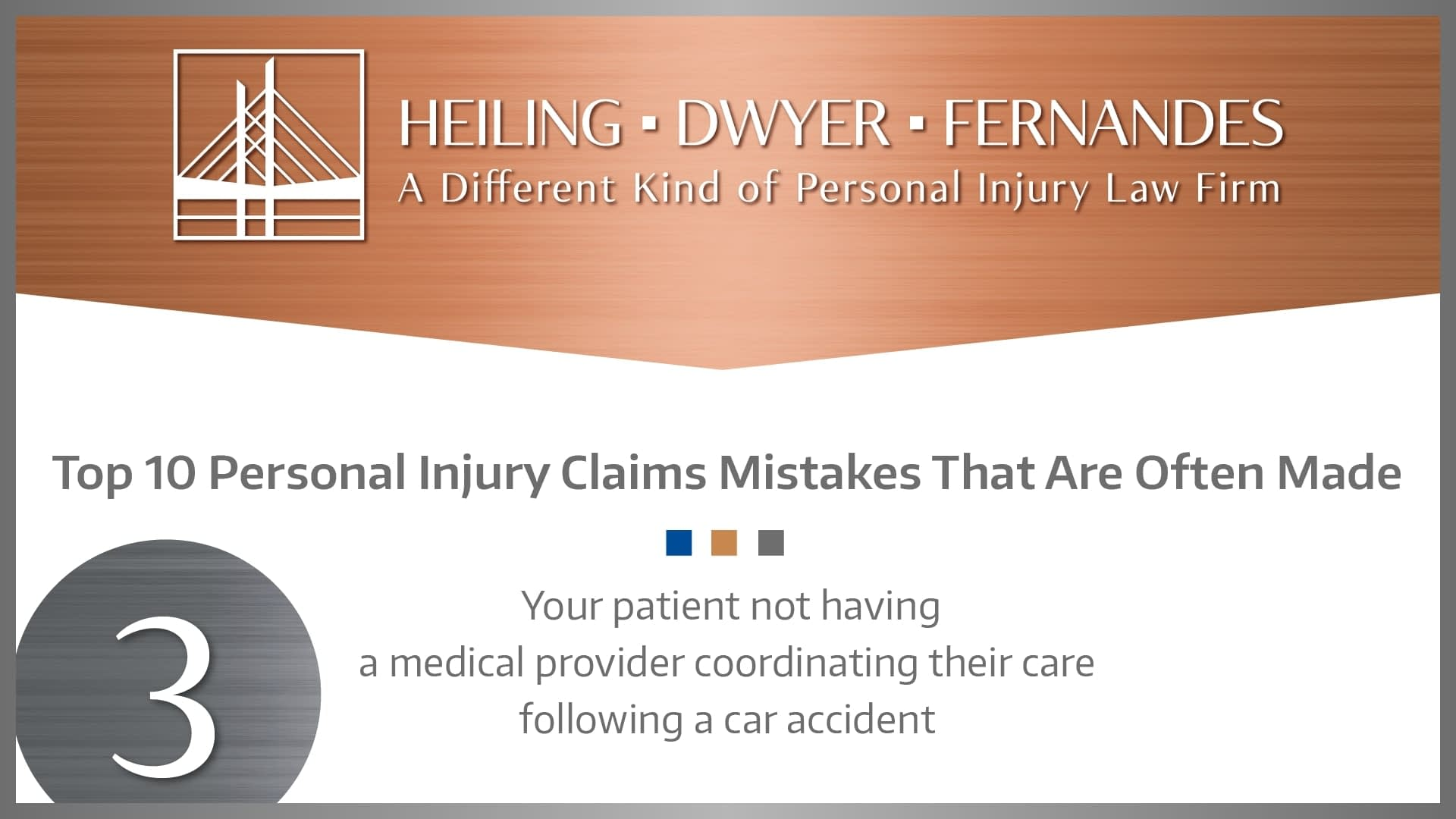 #3 MISTAKE: Your patient not having a medical provider coordinating their care following an accident