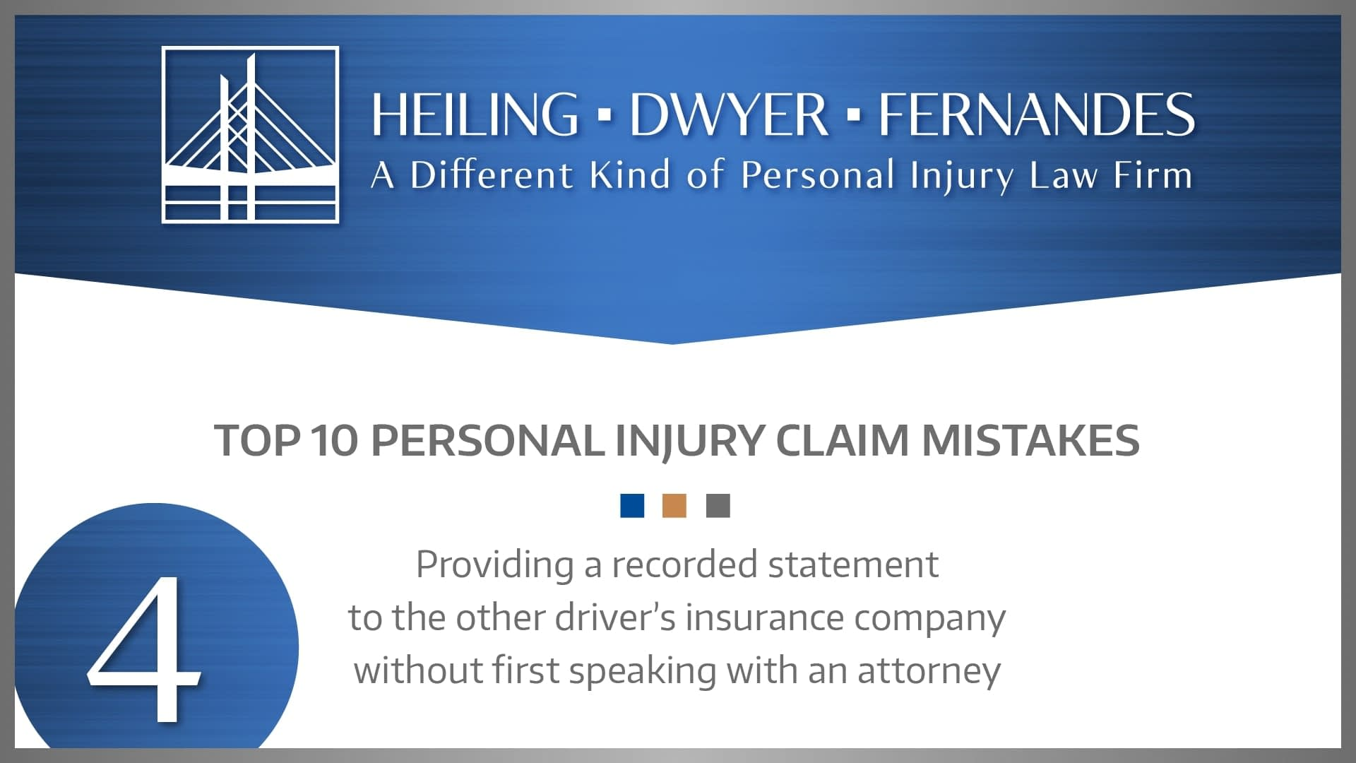 #4 MISTAKE: Providing a recorded statement to the other driver's insurance company without first speaking with an attorney